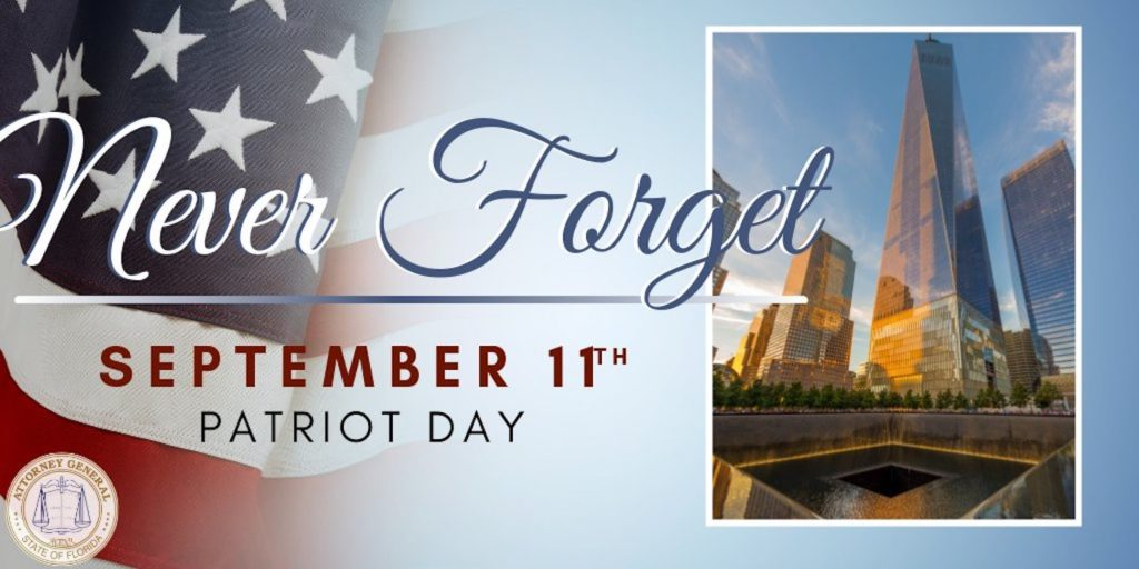 Never Forget September 11 Patriot Day graphic.